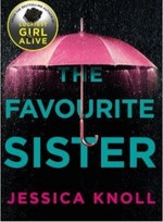 The Favourite sister - Jessica Knoll (ISBN 9781509839964)