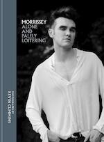 Morrissey: alone and palely loitering - kevin cummins (ISBN 9781788400237)