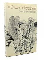 A crown of feathers and other stories - Isaac Bashevis Singer Siger (ISBN 0224009869)
