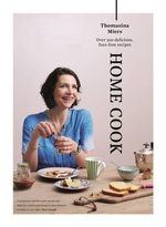 Home cook : over 300 delicious fuss-free recipes - thomasina miers (ISBN 9781783350964)