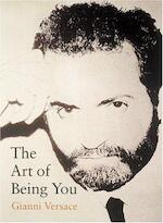 The art of being you - Gianni Versace, Germano Celant (ISBN 9780789204363)