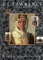 T.E. Lawrence - Jeremy Wilson, National Portrait Gallery (Great Britain) (ISBN 9780904017861)