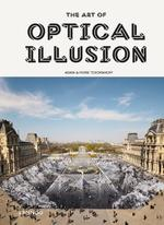 The Art of Optical Illusion - Agata Toromanoff, Pierre Toromanoff (ISBN 9789401461535)
