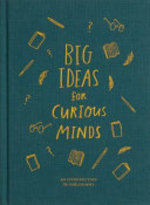 Big Ideas for Curious Minds - Alain de Botton (ISBN 9781999747145)