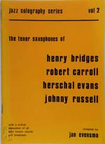 The Tenor Saxophone of Henry Bridges, Robert Carroll, Herschal Evans, Johnny Russell - Jan Evensmo