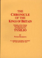The Chronicle of the Kings of Britain - Bishop Of St. Asaph) Geoffrey (Of Monmouth, Saint Tysilio (ISBN 9781861431110)