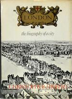 London: The Biography of a City - Christopher Hibbert