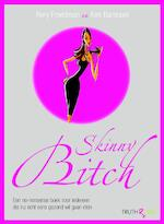 Skinny Bitch - R. Freedman, Amp, K. Barnouin (ISBN 9789049998912)
