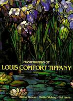 Masterworks of Louis Comfort Tiffany - Alastair Duncan, Martin Eidelberg, Neil Harris (ISBN 0810981181)