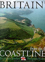 Britain's Coastlines from the Air - Jane Struthers