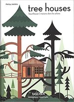 Tree Houses - Fairy Tale Castles in the Air - Phillip Jodidio (ISBN 9783836561877)