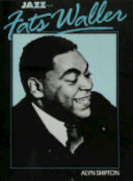 Jazz Life and Times: Fats Waller - Alyn Shipton (ISBN 9780857128270)