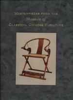Masterpieces from the Museum of Classical Chinese Furniture - Shixiang Wang, Curtis Evarts (ISBN 9781883662028)