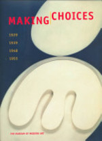 Making choices - Peter Galassi, Robert Storr, Anne Umland (ISBN 9780810962132)