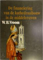 Financiering kathedraalbouw in de m.e. - Vroom (ISBN 9789061790471)