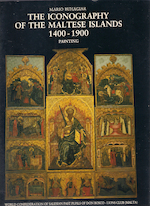 The Iconography of the Maltese Islands 1400-1900 - Mario Buhagiar