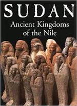 Sudan. Ancient Kingdom of the Nile. - Dietrich Wildung (ISBN 9782080136374)