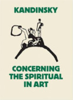 Concerning the Spiritual in Art - Wassily Kandinsky (ISBN 9781854376763)