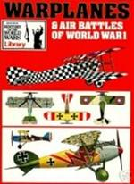 Warplanes & air battles of World War I - Bernard Fitzsimons (ISBN 9780702600005)