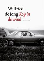 Kop in de wind - Wilfried de Jong (ISBN 9789057595202)