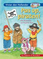 Pas op, piraten ! - Vivian Den Hollander