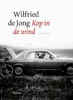 Kop in de wind - Wilfried de Jong (ISBN 9789057596469)