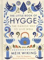 Little book of hygge: the danish way to live well - Meik Wiking (ISBN 9780241283912)