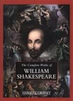 The Complete Works of William Shakespeare - William Shakespeare (ISBN 9781855349971)