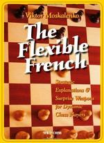 The Flexible French - Viktor Moskalenko (ISBN 9789056912451)
