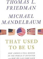 That Used to Be Us - Thomas L. Friedman (ISBN 9780374533243)