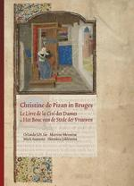 Christine de Pizan in Bruges - Orlanda S.H. Lie, Martine Meuwese, Mark Aussems, Hermina Joldersma (ISBN 9789087045395)