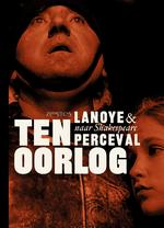 Ten oorlog - Tom Lanoye (ISBN 9789044632446)