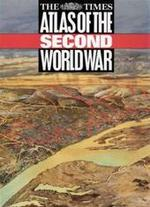 The Times Atlas of the Second World War - John Keegan, Times Books (firm)