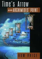 Time's Arrow & Archimedes' Point - Huw Price (ISBN 9780195117981)
