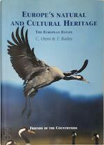 Europe's natural and cultural heritage - Carlos Otero, Anthony D. Bailey, Tony Bailey (ISBN 9788460797906)