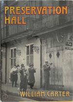 Preservation Hall - William Carter (ISBN 9780393029154)