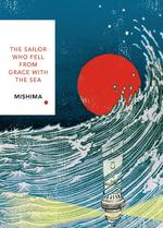 Sailor who fell from grace with the sea - yukio mishima (ISBN 9781784875428)