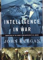 Intelligence in war - John Keegan
