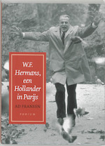 W.F. Hermans een Hollander in Parijs - Ad Fransen (ISBN 9789057591174)
