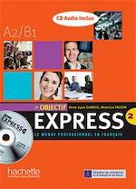 Objectif Express 2 - Béatrice Tauzin, Anne-Lyse Dubois (ISBN 9782011555090)