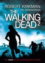 The Walking Dead 2 (POD) - Robert Kirkman, Jay Bonansinga (ISBN 9789021024479)