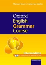 Oxford English Grammar Course. Intermediate. With Answers - Michael Swan (ISBN 9780194420822)