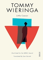 Little Caesar - Tommy Wieringa