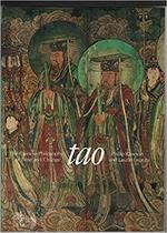 Tao: the Chinese philosophy of time and change