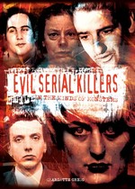 Evil serial killers: in the minds of monsters - Charlotte Greig (ISBN 9781841932897)