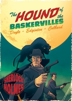 Hound of the baskervilles: a sherlock holmes graphic novel