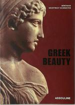 Greek Beauty - Berenice Geoffroy-Schneiter (ISBN 9782843235511)