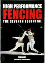 High Performance Fencing - Ed Rogers (ISBN 9781847979858)