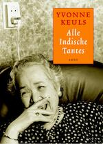 Alle Indische tantes - Yvonne Keuls (ISBN 9789041412584)