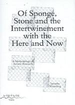 Of sponge, stone and the intertwinement with the here and now - Janneke Wesseling (ISBN 9789492095213)